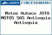 Motos Auteco JOTA MOTOS SAS Antioquia Antioquia