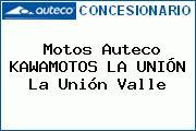 Motos Auteco KAWAMOTOS LA UNIÓN La Unión Valle