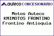 Teléfono y Dirección de Motos Auteco KMIMOTOS FRONTINO, Frontino, Antioquia, Colombia