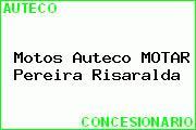 Motos Auteco MOTAR Pereira Risaralda