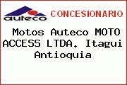 Teléfono y Dirección de Motos Auteco MOTO ACCESS LTDA., Itagui, Antioquia, Colombia