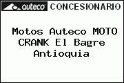 Motos Auteco MOTO CRANK El Bagre Antioquia