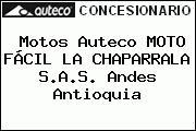 Motos Auteco MOTO FÁCIL LA CHAPARRALA S.A.S. Andes Antioquia