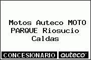 Motos Auteco MOTO PARQUE Riosucio Caldas
