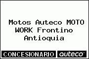 Teléfono y Dirección de Motos Auteco MOTO WORK, Frontino, Antioquia, Colombia