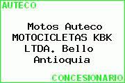 Motos Auteco MOTOCICLETAS KBK LTDA. Bello  Antioquia