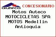 Motos Auteco MOTOCICLETAS SPA MOTOS Medellin Antioquia