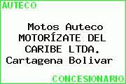 Motos Auteco MOTORÍZATE DEL CARIBE LTDA. Cartagena Bolivar