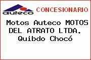 Motos Auteco MOTOS DEL ATRATO LTDA. Quibdo Chocó
