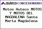 Motos Auteco MOTOS Y MOTOS DEL MAGDALENA Santa Marta Magdalena