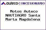 Motos Auteco NAUTIAGRO Santa Marta Magdalena