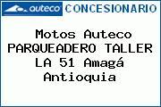 Motos Auteco PARQUEADERO TALLER LA 51 Amagá Antioquia
