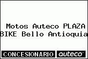 Motos Auteco PLAZA BIKE Bello Antioquia