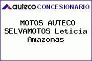 Motos Auteco SELVAMOTOS Leticia Amazonas