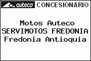 Teléfono y Dirección de Motos Auteco SERVIMOTOS FREDONIA, Fredonia, Antioquia, Colombia