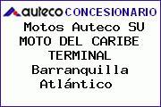 Motos Auteco SU MOTO DEL CARIBE TERMINAL Barranquilla Atlántico