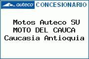 Motos Auteco SU MOTO DEL CAUCA Caucasia Antioquia