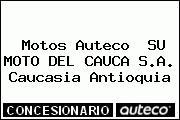 Motos Auteco  SU MOTO DEL CAUCA S.A. Caucasia Antioquia