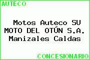 Motos Auteco SU MOTO DEL OTÚN S.A. Manizales Caldas