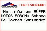 Motos Auteco SÚPER MOTOS SABANA Sabana De Torres Santander