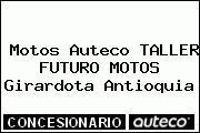 Motos Auteco TALLER FUTURO MOTOS Girardota Antioquia