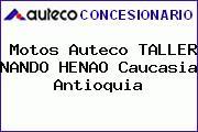 Motos Auteco TALLER NANDO HENAO Caucasia Antioquia