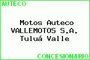 Motos Auteco VALLEMOTOS S.A. Tuluá Valle