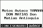Motos Auteco YAMAHA DON MATIAS Don Matias Antioquia