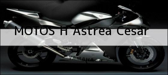 Teléfono, Dirección y otros datos de contacto para MOTOS H, astrea, cesar, colombia