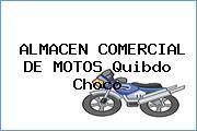 ALMACEN COMERCIAL DE MOTOS Quibdo Choco