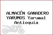 ALMACÉN GANADERO YARUMOS Yarumal Antioquia