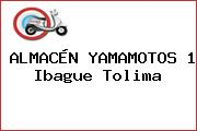 ALMACÉN YAMAMOTOS 1 Ibague Tolima