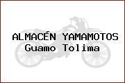 ALMACÉN YAMAMOTOS Guamo Tolima