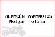 ALMACÉN YAMAMOTOS Melgar Tolima