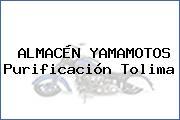 ALMACÉN YAMAMOTOS Purificación Tolima