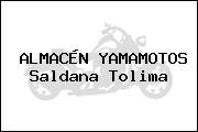 ALMACÉN YAMAMOTOS Saldana Tolima