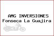 AMG INVERSIONES Fonseca La Guajira