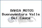 BAHIA MOTOS Buenaventura Valle Del Cauca