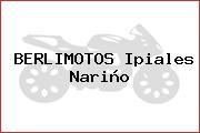 BERLIMOTOS Ipiales Nariño