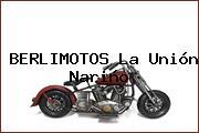 BERLIMOTOS La Unión Nariño