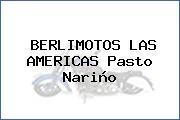 BERLIMOTOS LAS AMERICAS Pasto Nariño