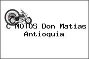 C MOTOS Don Matias Antioquia