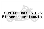 CANTOBLANCO S.A.S Rionegro Antioquia