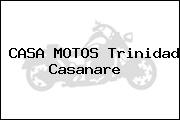 CASA MOTOS Trinidad Casanare