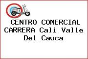 CENTRO COMERCIAL CARRERA Cali Valle Del Cauca
