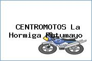 CENTROMOTOS La Hormiga Putumayo