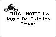 CHICA MOTOS La Jagua De Ibirico Cesar