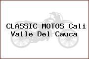 CLASSIC MOTOS Cali Valle Del Cauca