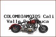 COLOMBIAMOTOS Cali Valle Del Cauca