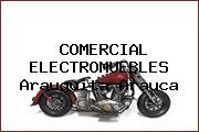 COMERCIAL ELECTROMUEBLES Arauquita Arauca